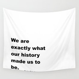Who We Are - Stephen Richards Quote Wall Tapestry