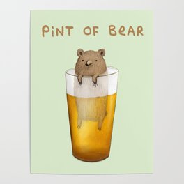 Pint of Bear Poster