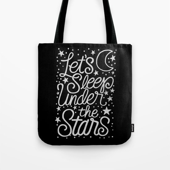 Let's Sleep Under The Stars Tote Bag