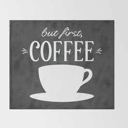 But First, Coffee Throw Blanket