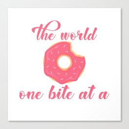 Donuts Will Save The World One Bite At A Time Dough Food Doughnut Pastry Sprinkles Pastry T-shirt Canvas Print