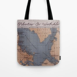 Adventure Is Worthwhile Tote Bag