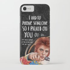 I Had To Phone Someone So I Picked On You Slim Case iPhone 7