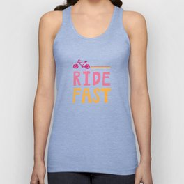 Ride. FAST. Unisex Tank Top