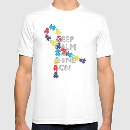 Keep Calm and Shine On [Autism Ribbon] T-shirt