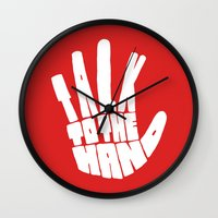 Talk To The Hand Wall Clock