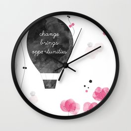 change brings opportunies Wall Clock