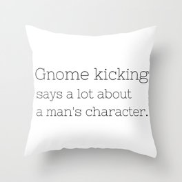 Gnome kicking - GG Collection Throw Pillow