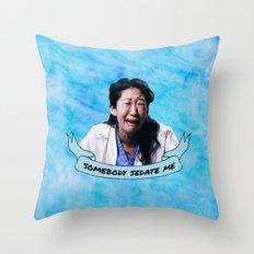 Somebody Sedate Me! Throw Pillow