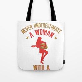 Never Underestimate A Woman With a Guitar product Tote Bag