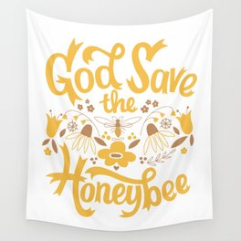 God Save the Honeybee Wall Tapestry