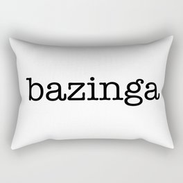 bazinga Rectangular Pillow