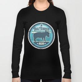 Bull Terrier Mom - Distressed English Bull Terrier Silhouette Design Long Sleeve T-shirt