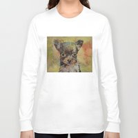 chihuahua Long Sleeve T-shirts featuring Chihuahua by Michael Creese