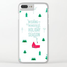 Holiday wishes — Little shack in the woods Clear iPhone Case