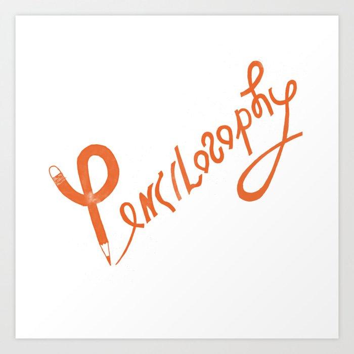 Pencilosophy Office Drawing Lettering Word Art Design Art Print By Jonahdesign
