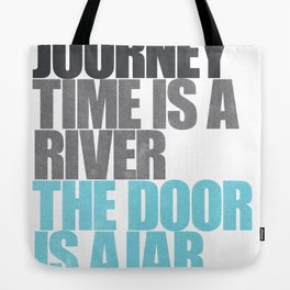 The Door is Ajar Tote Bag