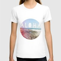 aloha T-shirts featuring Aloha by Sunkissed Laughter
