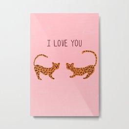 I love you cute tiger cubs  Metal Print