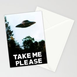 Take me please (I want to believe) Stationery Cards