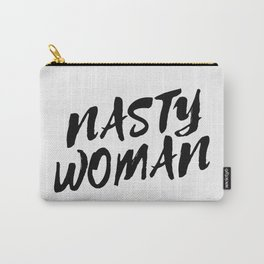 Nasty Woman II Carry-All Pouch