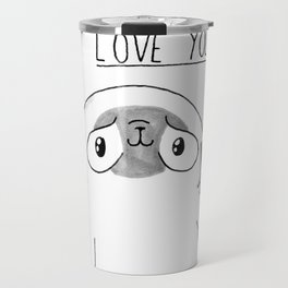 PUG Mochi - I love you Travel Mug