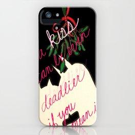 mistletoe kiss quote iPhone Case