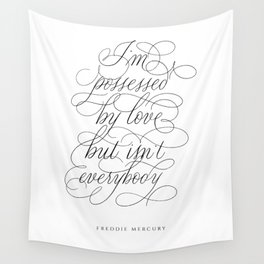 Lyrics Freddie in Calligraphy. Calligraphed quote Mercury. Handlettered I'm possessed - Handlettering. Cursive writing. Black and White wall art. Art Print. Wall Tapestry