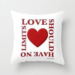 Love Should Have No Limits Throw Pillow