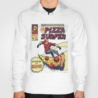 surfer Hoodies featuring Pizza Surfer by Austin Pardun