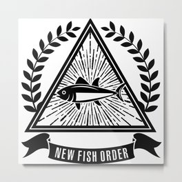 New Fish Order Funny Fishing Graphic Metal Print