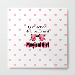 kawaii quit school become a magical girl melty text Metal Print