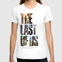 the last of us T-shirts featuring The Last of Us by fardeen