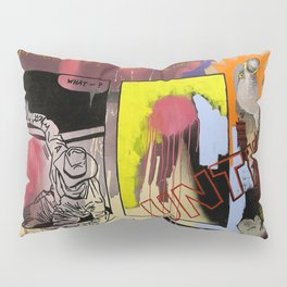 kicking against the kunst Pillow Sham