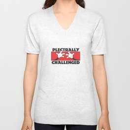 Plectrally Challenged Unisex V-Neck