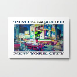 Times Square New York City (digital repaint poster edition) Metal Print