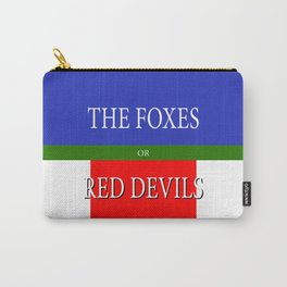 THE FOXES or RED DEVILS Carry-All Pouch