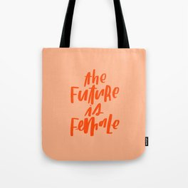 The Future is Female Pink and Orange Tote Bag