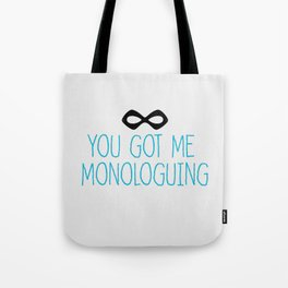 Syndrome Monologuing Tote Bag