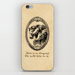 Virginia Woolf - There is no denying the wild horse in us. iPhone Skin