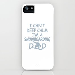 I'M A SNOWBOARDING DAD iPhone Case