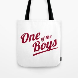 One of The Boys Tote Bag