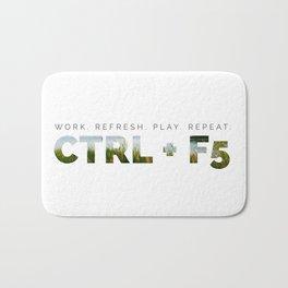 CTRL + F5 Refresh for Geeks Bath Mat
