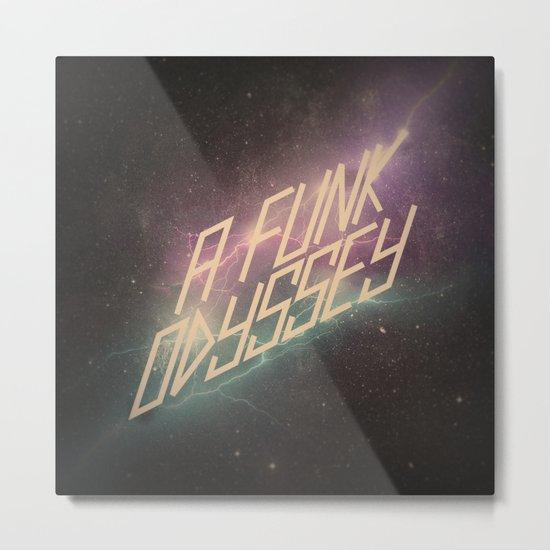 A Funk Odyssey Metal Print