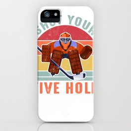Shut Your Five Hold Ice Hockey Goalie  iPhone Case