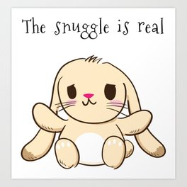 The Snuggle is Real Bunny Art Print