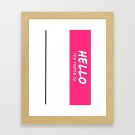 Hello My Name is (DIY Draw it Yourself!) Framed Art Print