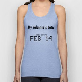 Funny Valentines Day Date Unisex Tank Top
