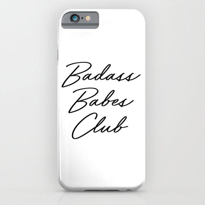 badass babes club 2 iphone case