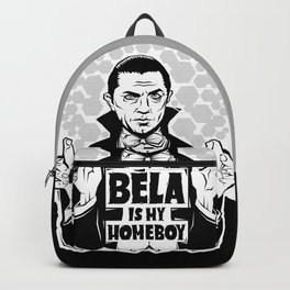 Bela Is My Homeboy Backpack
